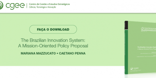 The Brazilian Innovation System: A Mission-Oriented Policy Proposal